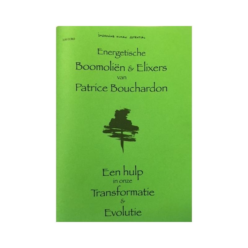 """Boekje: """"Energetische Boomoliën & Elixers van Patrice Bouchardon"""""""