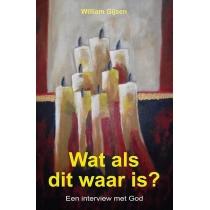 Boek - Wat als dit waar is? - William Gijsen