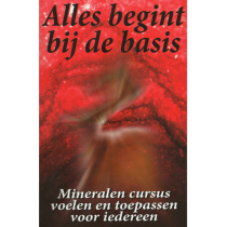 Boek - Alles begint bij de basis - Mineralen cursus